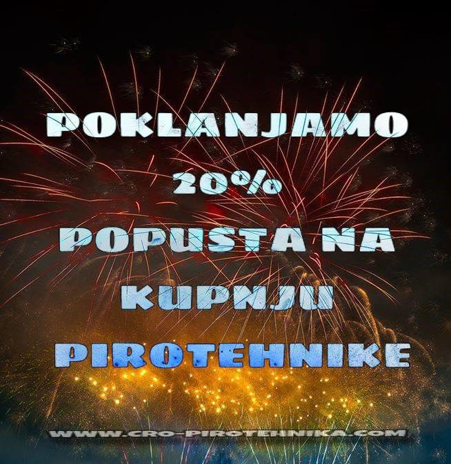 U povodu 10-e godišnjice cro-pirotehnike darujemo 20% popusta na kupnju pirotehnike svim članovima!